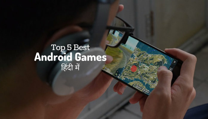 top 5 android games