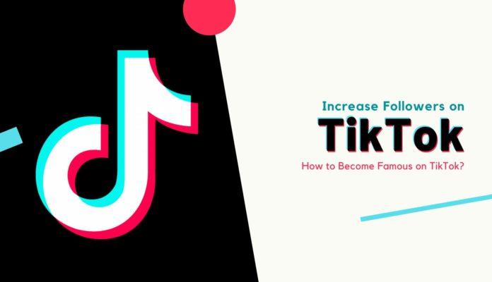 Increase Followers on TikTok